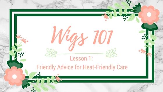 Lesson #1: Friendly Advice for Heat FriendlyCare